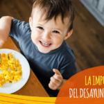 La importancia de desayunar