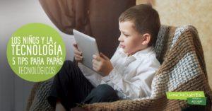 5 consejos para padres tecnológicos